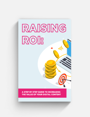 Capture.co.uk Ebook Raising ROI A step by step guide to increasing the value of your digital content